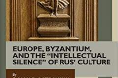 Europe-Byzantium-and-the-Intellectual-Silence-of-Rus-Culture-Donald-Ostrowski