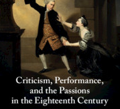 Criticism-Performance-and-the-Passions-in-the-Eighteenth-Century-James-Harriman-Smith